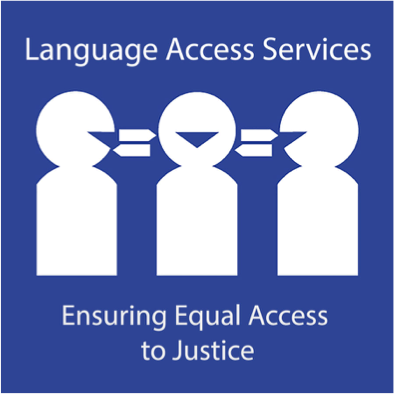 ensuring equal access to justice, language access services
